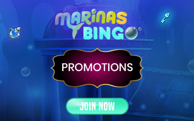 Dip Your Toe into a Tidal Wave of Promos at Marinas Bingo Starting with a Splashing Good Welcome Bonus!